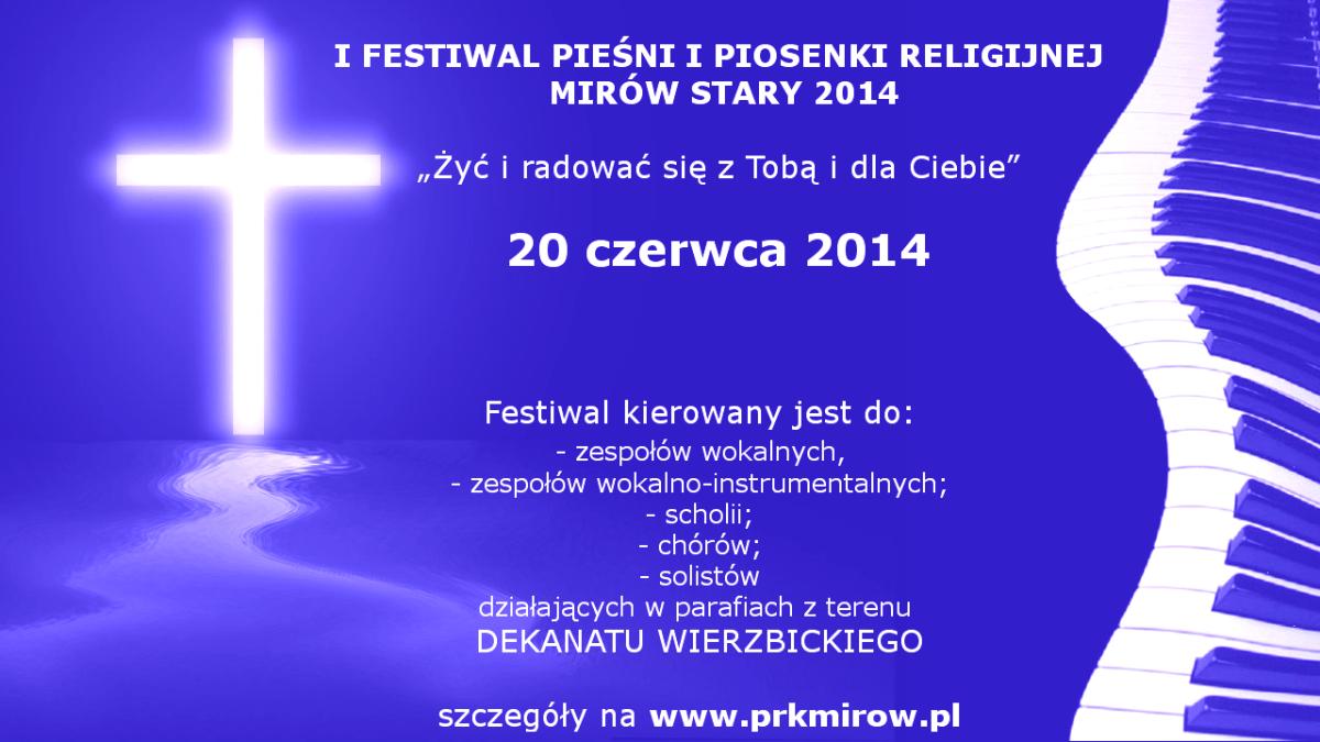 http://prkmirow.pl/ogloszenia/i-festiwal-piesni-i-piosenki-religijnej/